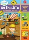 Just Imagine & Play! On the Site: Sticker & press-out activity book Cover Image