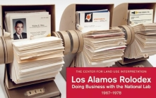 Los Alamos Rolodex: Doing Business with the National Lab 1967-1978 Cover Image