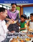 The Indian Family Table Cover Image
