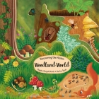 Discovering the Hidden Woodland World (Peek Inside) Cover Image