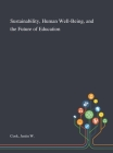 Sustainability, Human Well-Being, and the Future of Education Cover Image