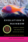 Evolution's Rainbow: Diversity, Gender, and Sexuality in Nature and People Cover Image