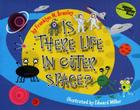 Is There Life in Outer Space? (Let's-Read-and-Find-Out Science 1) Cover Image