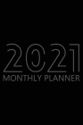 2021 Monthly Planner: 12 Month Agenda for Men, Monthly Organizer Book for Activities and Appointments, Calendar Notebook, White Paper, 6R Cover Image