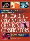 Color Atlas and Manual of Microscopy for Criminalists, Chemists, and Conservators Cover Image