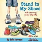 Stand in My Shoes: Kids Learning about Empathy Cover Image