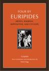 Four by Euripides: Medea, Bakkhai, Hippolytos, and Cyclops Cover Image