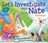 Let's Investigate with Nate #3: Dinosaurs Cover Image
