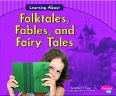 Learning about Folktales, Fables, and Fairy Tales (Language Arts) Cover Image