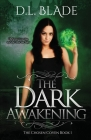 The Dark Awakening: A Paranormal Vampire Series (First Edition) Cover Image