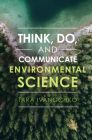 Think, Do, and Communicate Environmental Science Cover Image