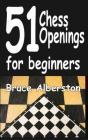 51 Chess Openings for Beginners, 1 Cover Image