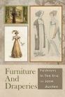 Furniture And Draperies: Fashions In The Era Of Jane Austen: Learn Historical London Cover Image