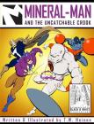 Mineral-Man and the Uncatchable Crook Cover Image