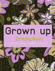 Grown Up Coloring Book 8: Coloring Books for Grownups: Stress Relieving Patterns Cover Image