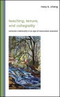 Teaching, Tenure, and Collegiality: Confucian Relationality in an Age of Measurable Outcomes Cover Image