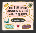 The Best Damn Answers to Life's Hardest Questions: A Flowchart Book Cover Image