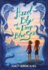 Hazel Bly and the Deep Blue Sea Cover Image