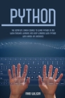 Python: The Complete Crash Course to Learn Python in One Week Machine Learning and Deep Learning with Python with Hands-On Exe Cover Image