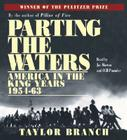 Parting the Waters: America in the King Years, 1954-63 Cover Image