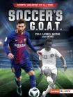Soccer's G.O.A.T.: Pele, Lionel Messi, and More Cover Image