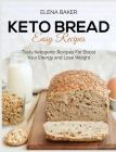 Keto Bread Easy Recipes Cover Image