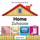 My First Bilingual Book–Home (English–German) Cover Image