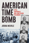 American Time Bomb: Attica, Sam Melville, and a Son's Search for Answers Cover Image