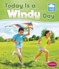 Today Is a Windy Day (What Is the Weather Today?) Cover Image