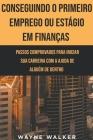 Conseguindo o Primeiro Emprego ou Estágio em Finanças Cover Image