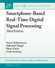 Smartphone-Based Real-Time Digital Signal Processing (Synthesis Lectures on Signal Processing) Cover Image