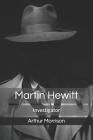 Martin Hewitt: Investigator Cover Image