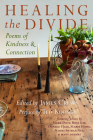 Healing the Divide: Poems of Kindness and Connection Cover Image