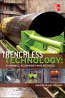 Trenchless Technology: Planning, Equipment, and Methods Cover Image