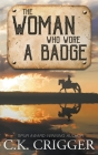 The Woman Who Wore a Badge Cover Image