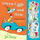 Green Eggs and Ham : A Magnetic Play Book Cover Image