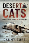 Desert Cats: The Raf's Jaguar Force in the First Gulf War Cover Image