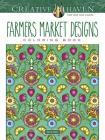Creative Haven Farmers Market Designs Coloring Book (Creative Haven Coloring Books) Cover Image