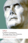 Catiline's Conspiracy, the Jugurthine War, Histories (Oxford World's Classics) Cover Image