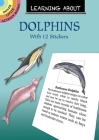 Learning about Dolphins (Dover Little Activity Books) Cover Image