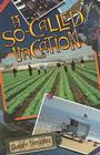 A So-Called Vacation Cover Image