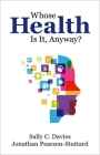 Whose Health Is It, Anyway? Cover Image