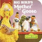 Big Bird's Mother Goose (Sesame Street) Cover Image