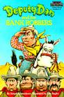 Deputy Dan and the Bank Robbers Cover Image
