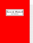 French Ruled Notebook: French Ruled Paper - Seyes Grid - Graph Paper - French Ruling For Handwriting, Calligraphers, Kids, Student, Teacher. Cover Image
