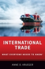 International Trade: What Everyone Needs to Know(r) Cover Image