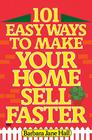 101 Easy Ways to Make Your Home Sell Faster Cover Image
