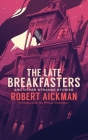 The Late Breakfasters and Other Strange Stories (Valancourt 20th Century Classics) Cover Image