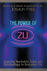 The Power of Zu: Applying Mardukite Zuism and Systemology to Everyday Life Cover Image