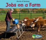 Jobs on a Farm (World of Farming) Cover Image